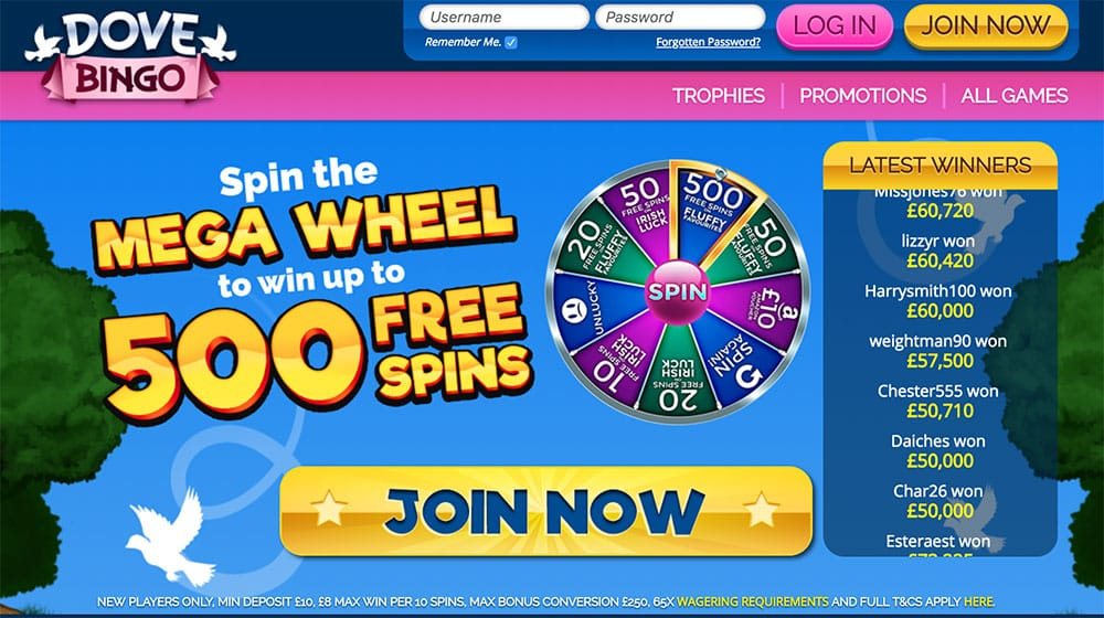 Dove Bingo: Win up to 500 Free Spins.