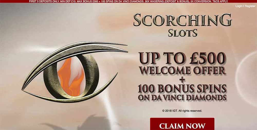 Scorching Slots Casino: Up to £500 Welcome Offer + 100 Bonus Spins.