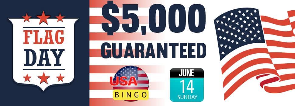 Flag Day $5K Guaranteed on CyberBingo.com