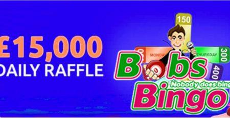 Win £15,000 daily raffle prizes at Bobs Bingo