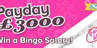 £3,000 Payday Bingo on 888 Ladies
