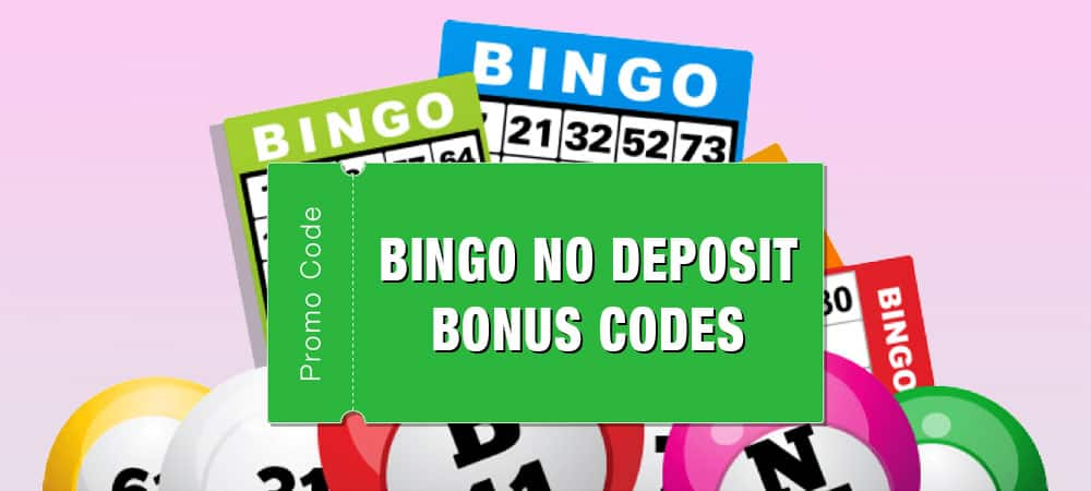 No Deposit Bingo Bonus Codes