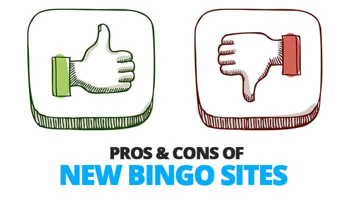 New Bingo Sites - Pros & Cons